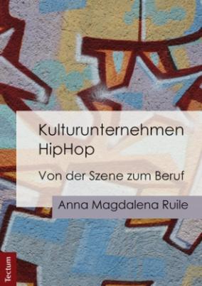 Kulturunternehmen HipHop