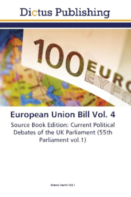 European Union Bill Vol. 4