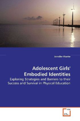 Adolescent Girls' Embodied Identities