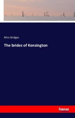 The brides of Kensington