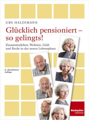 Glücklich pensioniert - so gelingts!