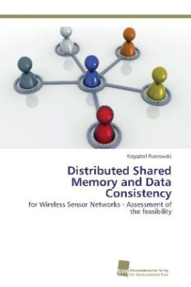 Distributed Shared Memory and Data Consistency