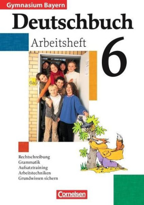 Deutschbuch 6 - Arbeitsheft mit Lösungen