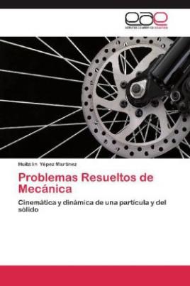 Problemas Resueltos de Mecánica