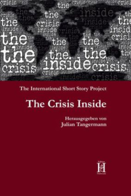 The Crisis Inside. The International Short Story Project