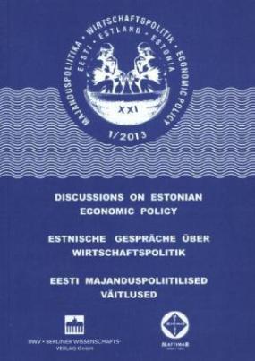 Estnische Gespräche über Wirtschaftspolitik XXI