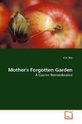 Mother's Forgotten Garden