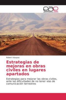 Estrategias de mejoras en obras civiles en lugares apartados