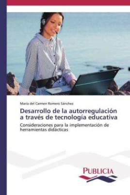 Desarrollo de la autorregulación a través de tecnología educativa