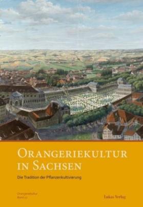 Orangeriekultur in Sachsen