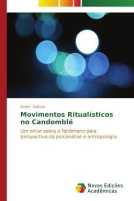 Movimentos Ritualísticos no Candomblé