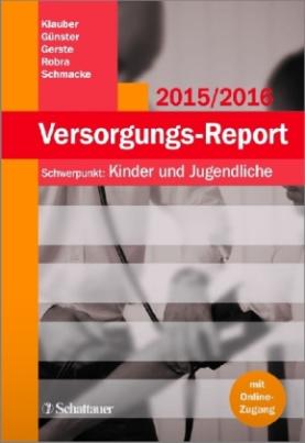 Versorgungs-Report 2015/2016