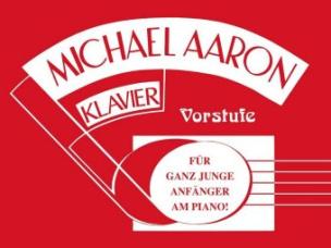 Michael Aaron Klavierschule - Vorstufe