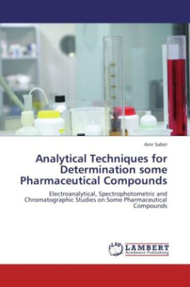Analytical Techniques for Determination some Pharmaceutical Compounds