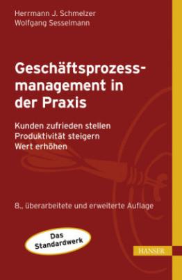 Geschäftsprozessmanagement in der Praxis