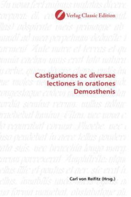 Castigationes ac diversae lectiones in orationes Demosthenis