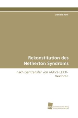 Rekonstitution des Netherton Syndroms