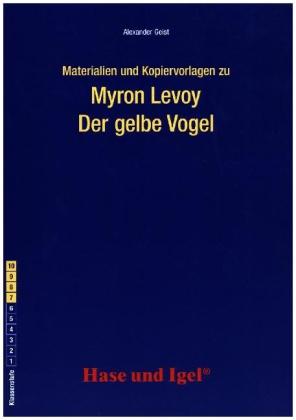 materialien und kopiervorlagen zu myron levoy der gelbe vogel. Black Bedroom Furniture Sets. Home Design Ideas