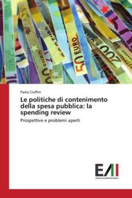 Le politiche di contenimento della spesa pubblica: la spending review