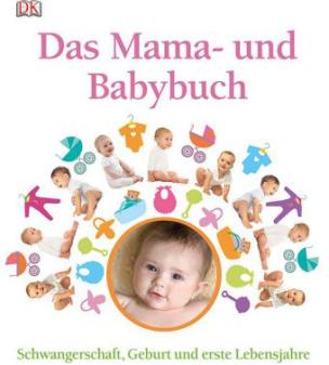 Das Mama- und Babybuch