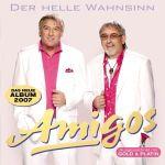 Amigos - Der helle Wahnsinn