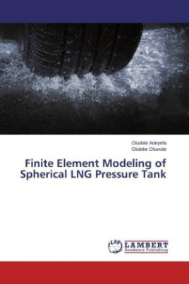 Finite Element Modeling of Spherical LNG Pressure Tank