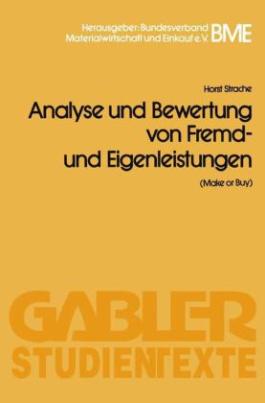 Analyse und Bewertung von Fremd- und Eigenleistungen(Make or Buy)