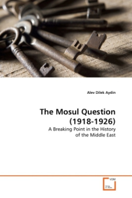 The Mosul Question (1918-1926)