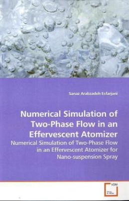 Numerical Simulation of Two-Phase Flow in an Effervescent Atomizer