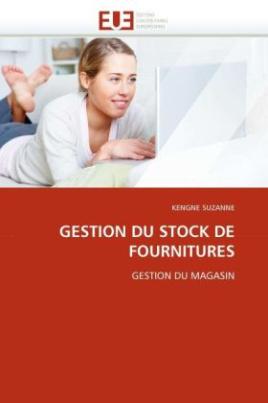 GESTION DU STOCK DE FOURNITURES