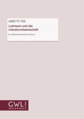 Luhmann und die Literaturwissenschaft