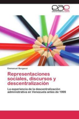 Representaciones sociales, discursos y descentralización