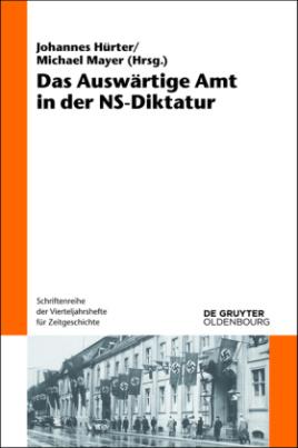 Das Auswärtige Amt in der NS-Diktatur