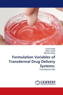 Formulation Variables of Transdermal Drug Delivery Systems: