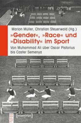 """""""Gender"""", """"Race"""" und """"Disability"""" im Sport"""