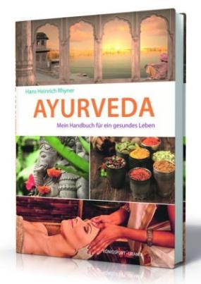 Die Weisheit des Ayurveda