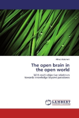 The open brain in the open world