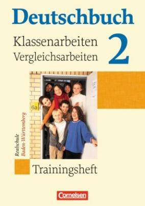 6. Schuljahr, Trainingsheft für Klassenarbeiten und Vergleichsarbeiten