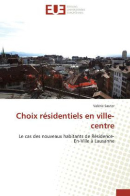Choix résidentiels en ville-centre