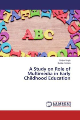 A Study on Role of Multimedia in Early Childhood Education