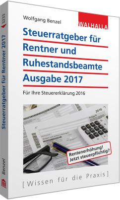 Steuerratgeber für Rentner und Ruhestandsbeamte 2017