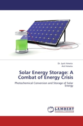 Solar Energy Storage: A Combat of Energy Crisis