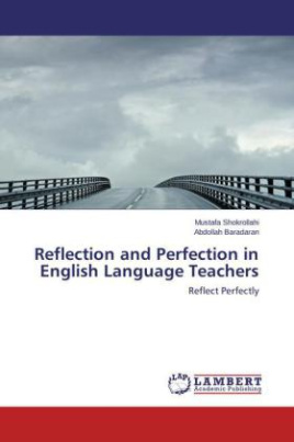 Reflection and Perfection in English Language Teachers