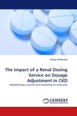 The Impact of a Renal Dosing Service on Dosage Adjustment in CKD