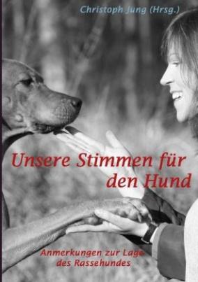 Unsere Stimmen für den Hund
