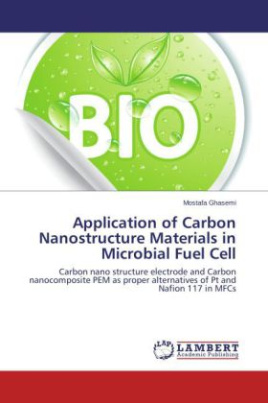 Application of Carbon Nanostructure Materials in Microbial Fuel Cell