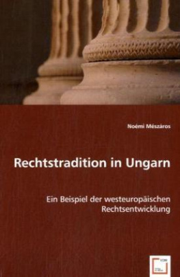 Rechtstradition in Ungarn
