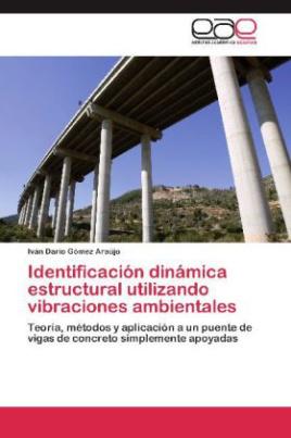 Identificación dinámica estructural utilizando vibraciones ambientales