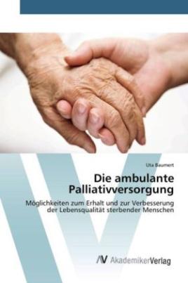 Die ambulante Palliativversorgung