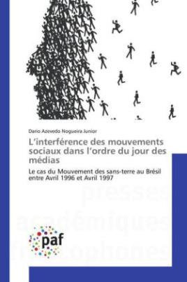 L'interférence des mouvements sociaux dans l'ordre du jour des médias